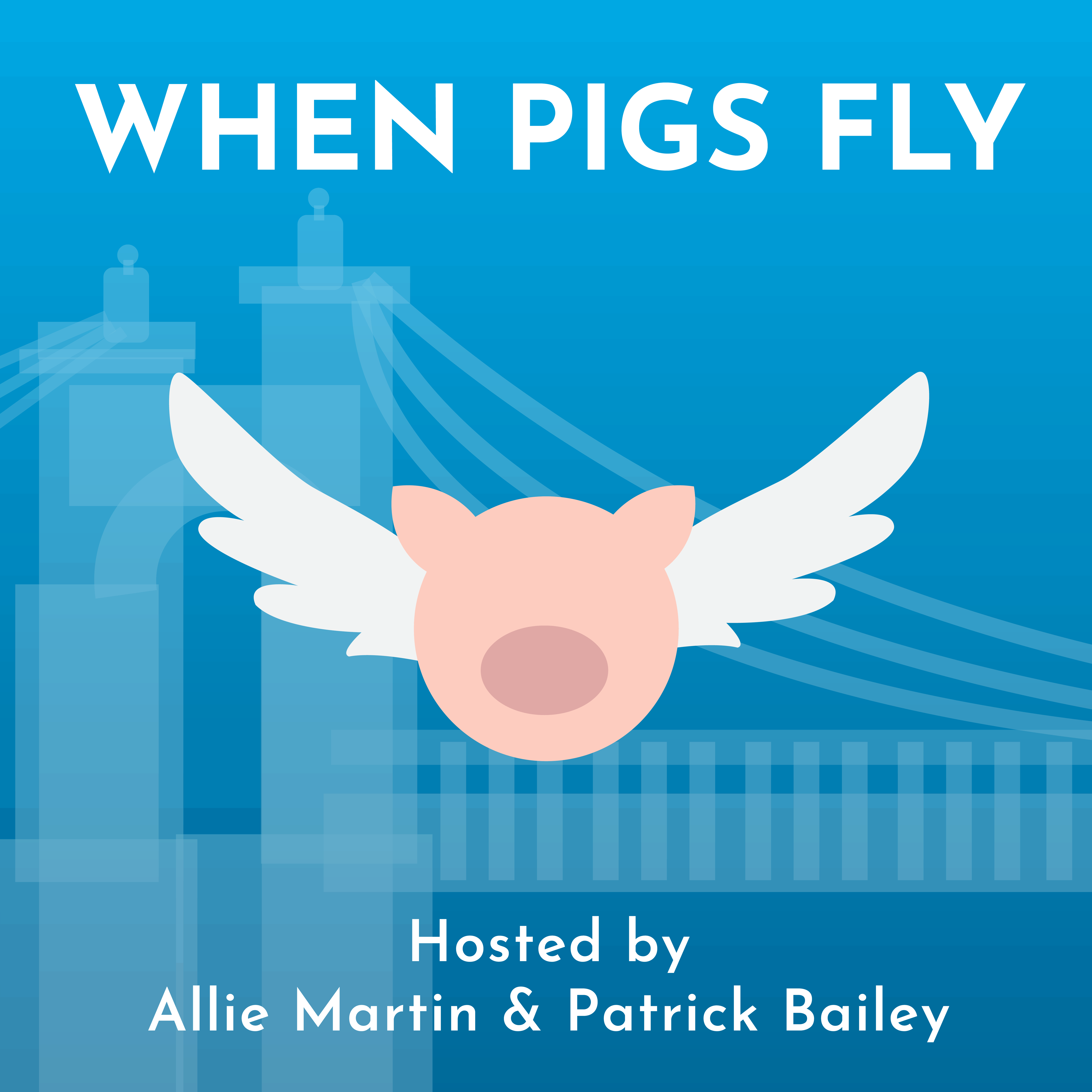When Pigs Fly podcast artwork